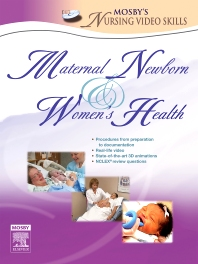 Mosby's Maternal-Newborn & Women's Health Nursing Video Skills - 1st Edition - ISBN: 9780323045698