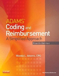 Adams' Coding and Reimbursement - 3rd Edition - ISBN: 9780323046190, 9780323277396