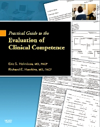 Practical Guide to the Evaluation of Clinical Competence with bonus DVD - 1st Edition - ISBN: 9780323047098