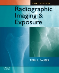 Cover image for Radiographic Imaging and Exposure