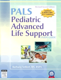 Pediatric Advanced Life Support Study Guide - Revised Reprint