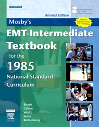 Mosby's EMT-Intermediate Textbook for the 1985 National Standard Curriculum - Revised Edition