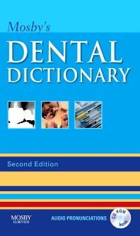 Mosby's Dental Dictionary - 2nd Edition - ISBN: 9780323049634, 9780323168151