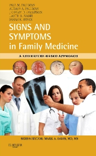 Signs and Symptoms in Family Medicine - 1st Edition - ISBN: 9780323049818, 9780323081320