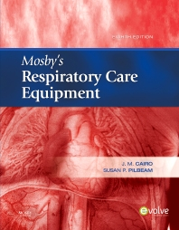 Mosby's Respiratory Care Equipment - 8th Edition - ISBN: 9780323067423