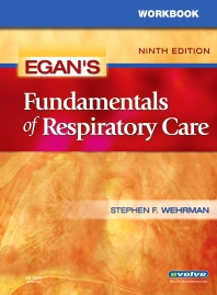 Workbook for Egan's Fundamentals of Respiratory Care