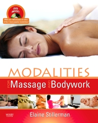 Modalities for Massage and Bodywork - 1st Edition - ISBN: 9780323093873