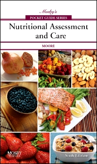 Cover image for Mosby's Pocket Guide to Nutritional Assessment and Care