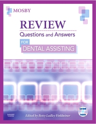 Review Questions and Answers for Dental Assisting - 1st Edition - ISBN: 9780323052849, 9780323065986
