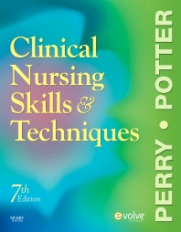 Clinical Nursing Skills and Techniques - 7th Edition - ISBN: 9780323136068