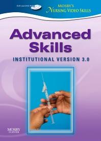 Mosby's Nursing Video Skills - Advanced Skills DVD