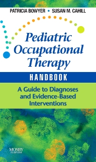Cover image for Pediatric Occupational Therapy Handbook