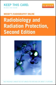 Mosby's Radiography Online: Radiobiology and Radiation Protection (Access Code) - 2nd Edition - ISBN: 9780323055161