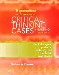 Winningham & Preusser's Critical Thinking Cases in Nursing