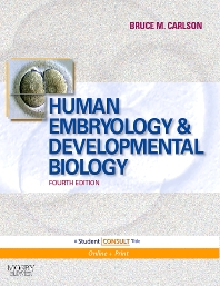 Human Embryology and Developmental Biology - 4th Edition - ISBN: 9780323053853, 9780323082792