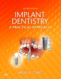 Implant Dentistry, 2nd Edition,Arun Garg,ISBN9780323055666