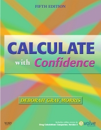 Calculate with Confidence - 5th Edition - ISBN: 9780323136433