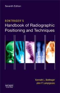 Cover image for Bontrager's Handbook of Radiographic Positioning and Techniques