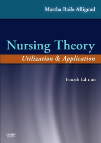 Nursing Theory - 4th Edition - ISBN: 9780323056403, 9780323068925