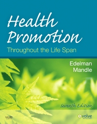 Health Promotion Throughout the Life Span - 7th Edition - ISBN: 9780323094375