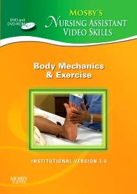 Mosby's Nursing Assistant Video Skills - Body Mechanics & Exercise DVD 3.0