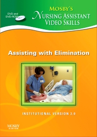 Mosby's Nursing Assistant Video Skills - Assisting with Elimination DVD 3.0