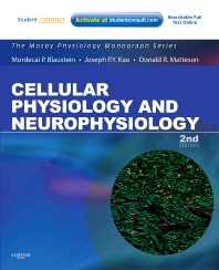 Cellular Physiology and Neurophysiology, 2nd Edition,Mordecai Blaustein,Joseph Kao,Donald Matteson,ISBN9780323057097
