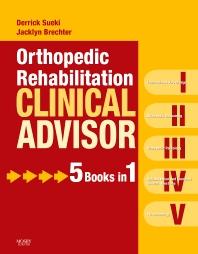 Cover image for Orthopedic Rehabilitation Clinical Advisor