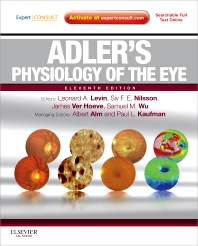 Adler's Physiology of the Eye, 11th Edition,Leonard Levin,Siv Nilsson,James Ver Hoeve,Samuel Wu,Paul Kaufman,Albert Alm,ISBN9780323057141