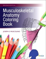 Musculoskeletal Anatomy Coloring Book - 2nd Edition - ISBN: 9780323057219