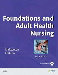 Foundations and Adult Health Nursing - 6th Edition - ISBN: 9780323094498