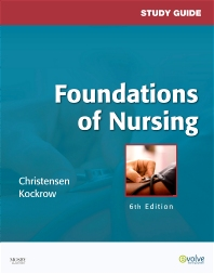 Study Guide for Foundations of Nursing - 6th Edition - ISBN: 9780323057356