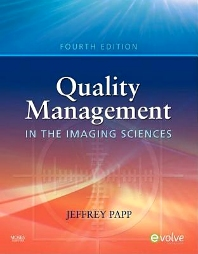 Quality Management in the Imaging Sciences - 4th Edition - ISBN: 9780323094573