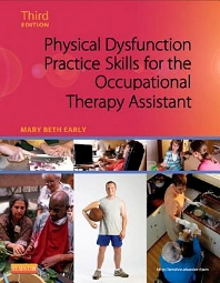Cover image for Physical Dysfunction Practice Skills for the Occupational Therapy Assistant