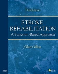 Stroke Rehabilitation - 3rd Edition - ISBN: 9780323094658