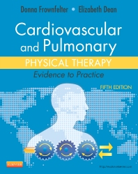 Cardiovascular and Pulmonary Physical Therapy - 5th Edition - ISBN: 9780323059138, 9780323112758