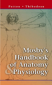 Mosby's Handbook of Anatomy and Physiology - Elsevier eBook on VitalSource - 1st Edition - ISBN: 9780323010962, 9780323060554