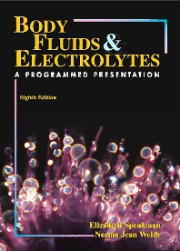 Body Fluids & Electrolytes - Elsevier eBook on VitalSource - 8th Edition - ISBN: 9780323060813
