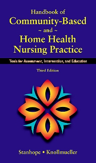 Cover image for Handbook of Community-Based and Home Health Nursing Practice - Elsevier eBook on VitalSource