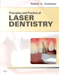 Principles and Practice of Laser Dentistry - 1st Edition - ISBN: 9780323062060, 9780323168441