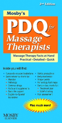 Mosby's PDQ for Massage Therapists - 2nd Edition - ISBN: 9780323063647, 9780323087681