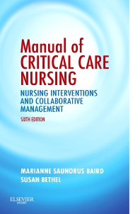 Manual of Critical Care Nursing - 6th Edition - ISBN: 9780323063760, 9780323168465