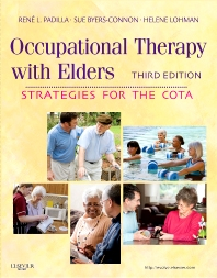 Occupational Therapy with Elders - 3rd Edition - ISBN: 9780323065054, 9780323094771