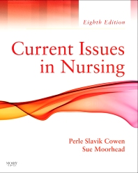 Current Issues In Nursing, 8th Edition,Perle Cowen,Sue Moorhead,ISBN9780323065719