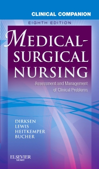 Clinical Companion to Medical-Surgical Nursing - 8th Edition - ISBN: 9780323136501