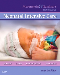 Cover image for Merenstein & Gardner's Handbook of Neonatal Intensive Care