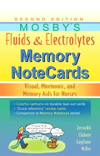 Mosby's Fluids & Electrolytes Memory NoteCards - 2nd Edition - ISBN: 9780323067461, 9780323086103