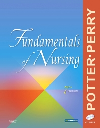 Fundamentals of Nursing - 7th Edition