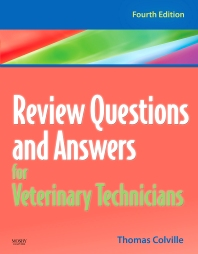 Review Questions and Answers for Veterinary Technicians - 4th Edition - ISBN: 9780323068017, 9780323068086