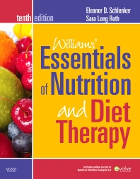 Williams' Essentials of Nutrition and Diet Therapy - 10th Edition - ISBN: 9780323068581